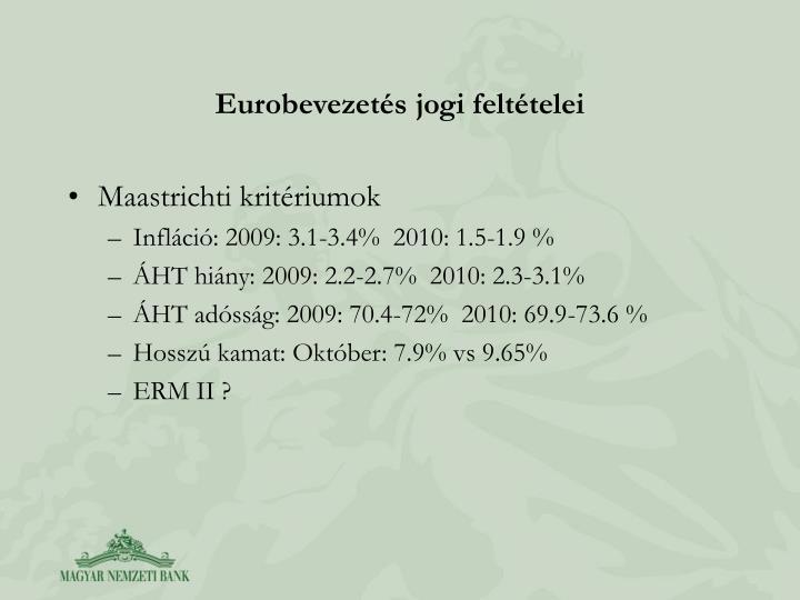 Eurobevezets jogi felttelei