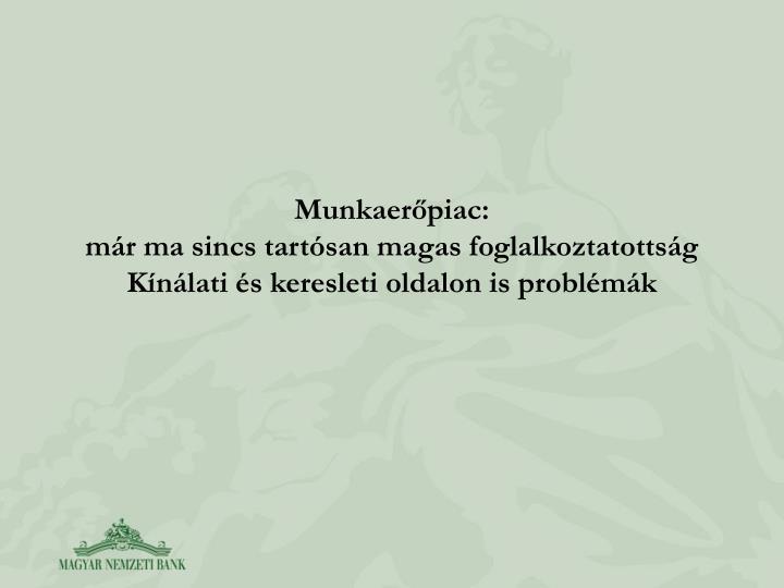 Munkaerpiac: