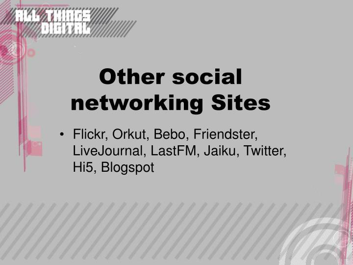 Other social networking Sites