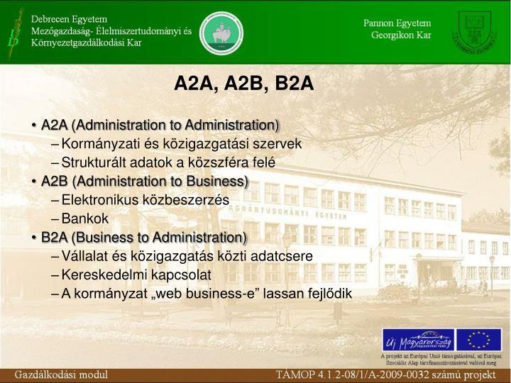 A2A, A2B, B2A