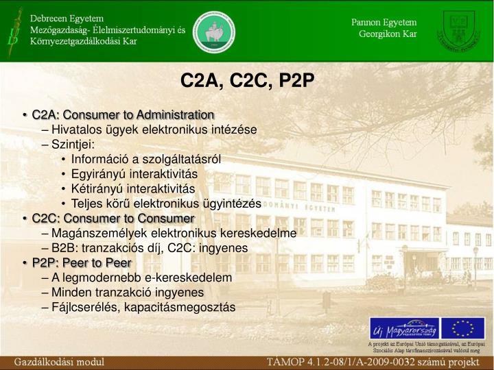 C2A, C2C, P2P
