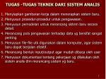 tugas tugas teknik dari sistem analis