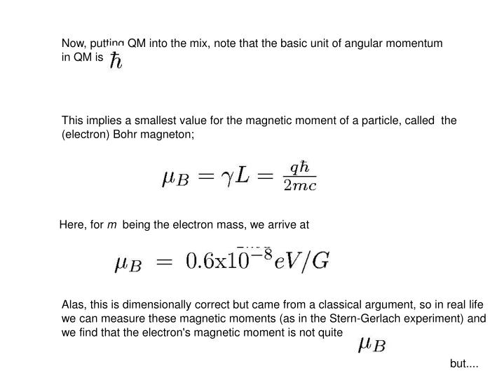 Now, putting QM into the mix, note that the basic unit of angular momentum