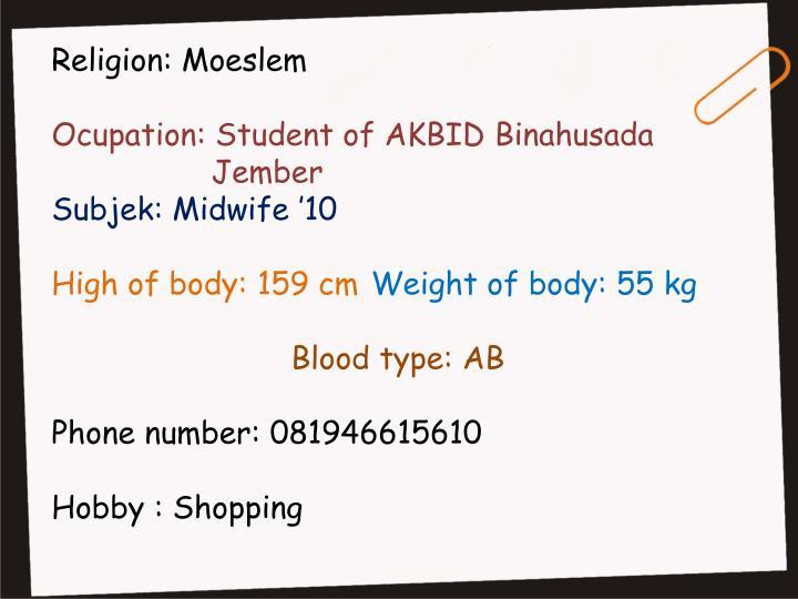 Religion: Moeslem