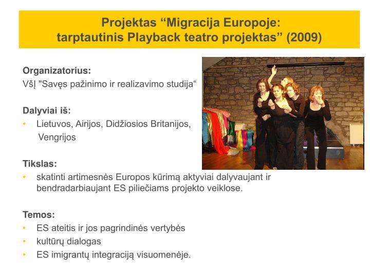 """Projektas """"Migracija Europoje:"""