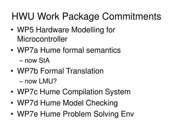 Hwu work package commitments