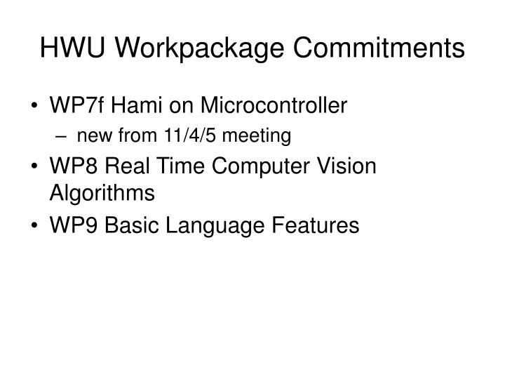 HWU Workpackage Commitments