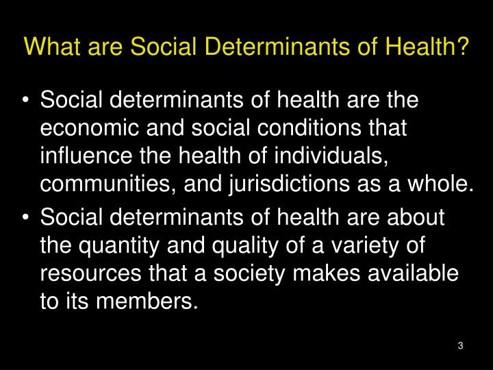 What are social determinants of health