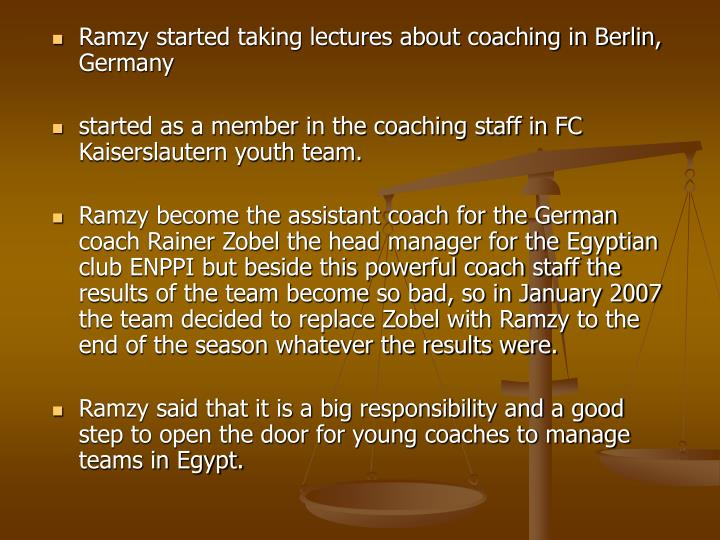 Ramzy started taking lectures about coaching in Berlin, Germany
