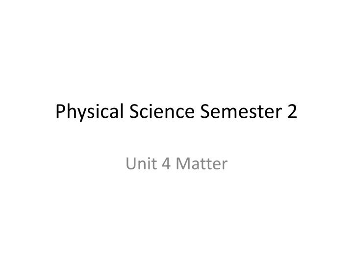 Physical Science Semester 2