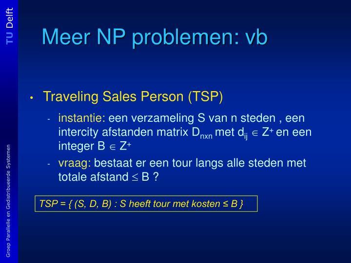 Meer NP problemen: vb