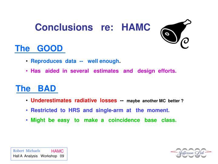 Conclusions   re:   HAMC