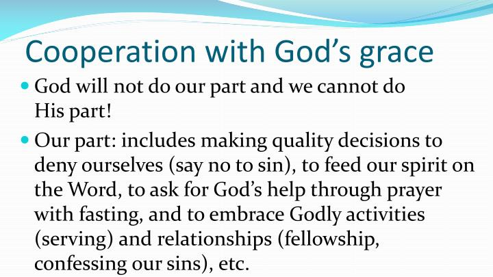 Cooperation with God's grace