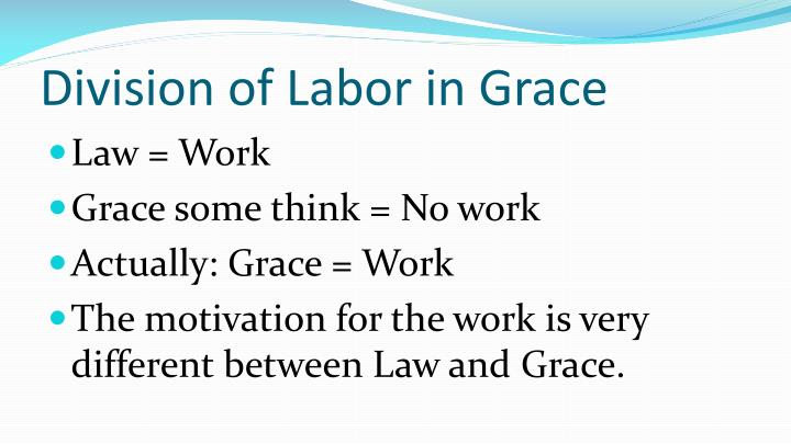 Division of Labor in Grace