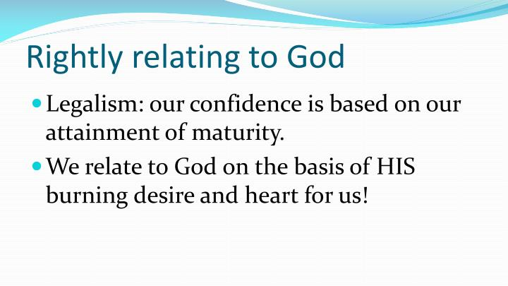 Rightly relating to God