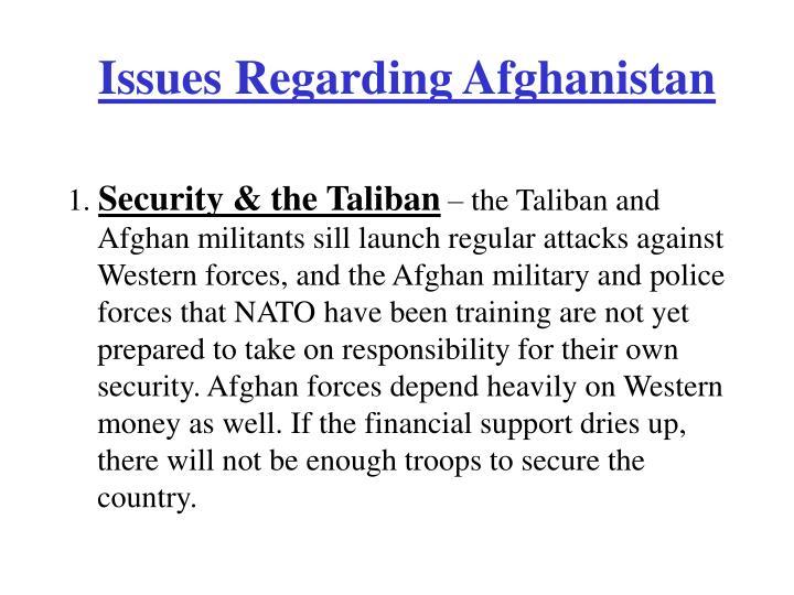 Issues Regarding Afghanistan