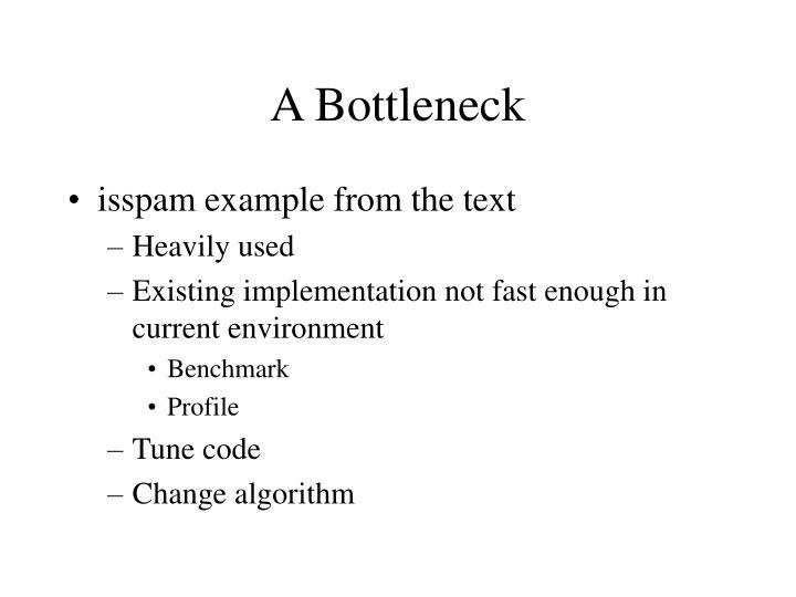 A Bottleneck