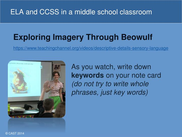 Ela and ccss in a middle school classroom