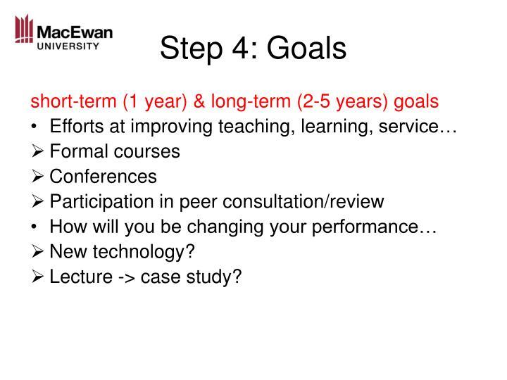 Step 4: Goals