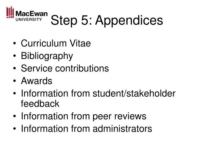 Step 5: Appendices