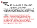 why do we need a dossier