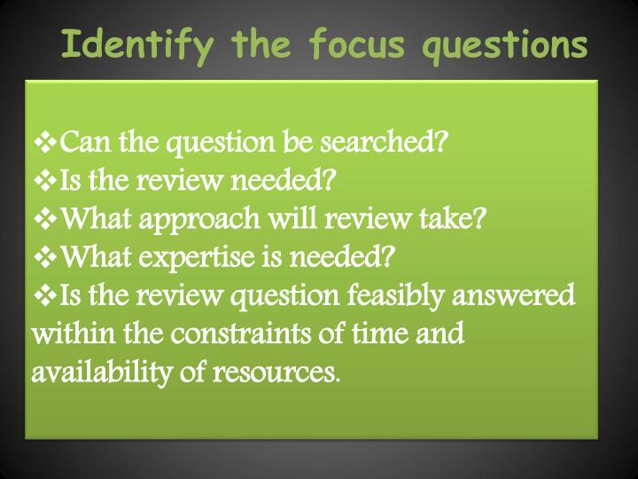 Identify the focus questions