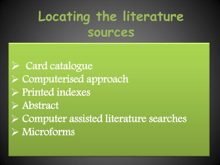 Locating the literature sources