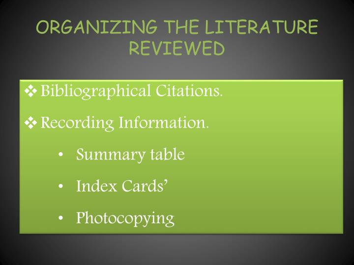 ORGANIZING THE LITERATURE REVIEWED