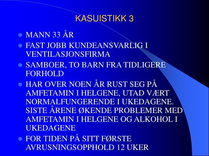 KASUISTIKK 3