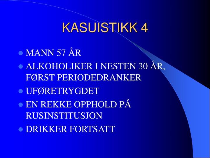 KASUISTIKK 4