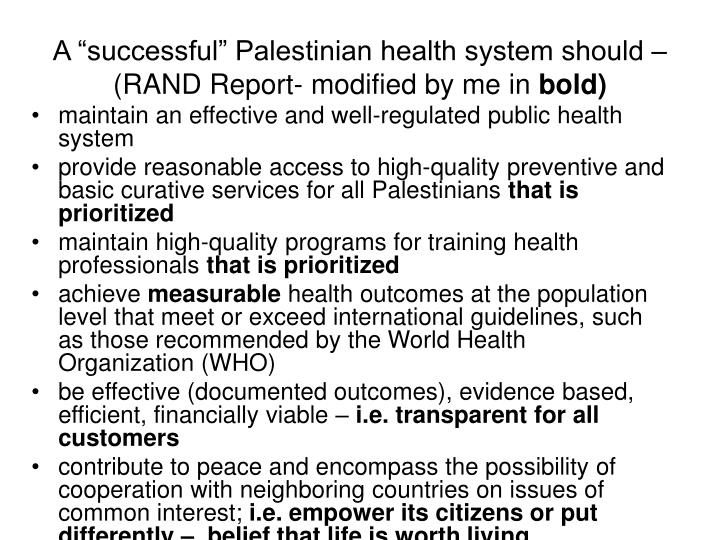 """A """"successful"""" Palestinian health system should – (RAND Report- modified by me in"""