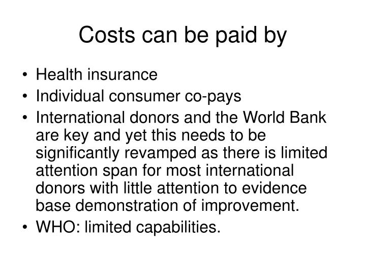 Costs can be paid by