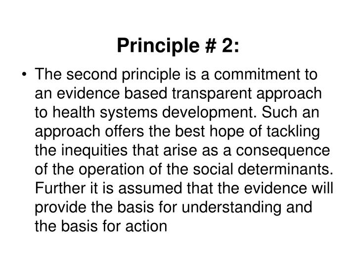 Principle # 2: