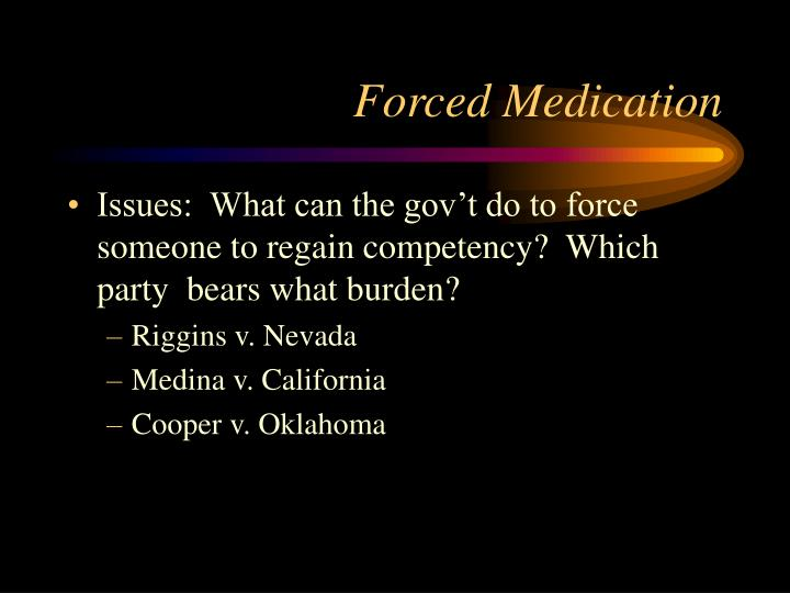 Forced Medication