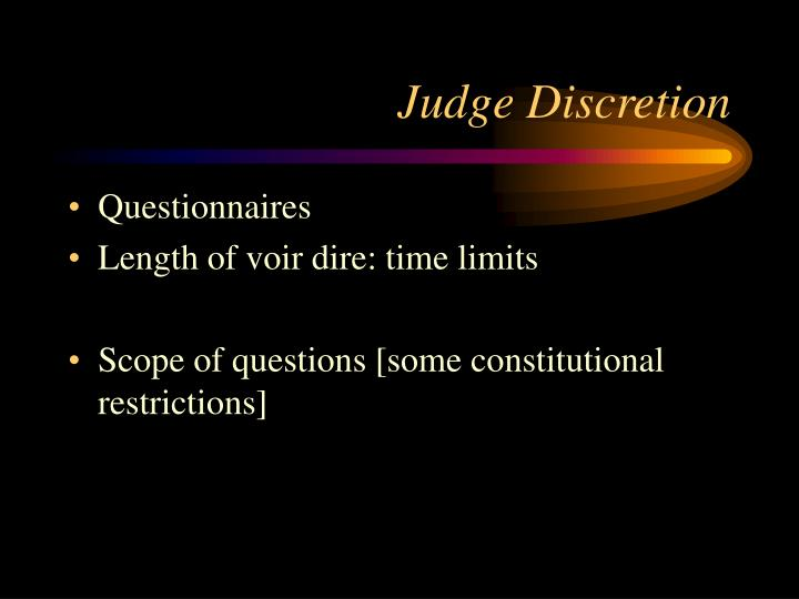 Judge Discretion