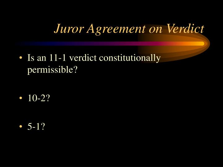 Juror Agreement on Verdict