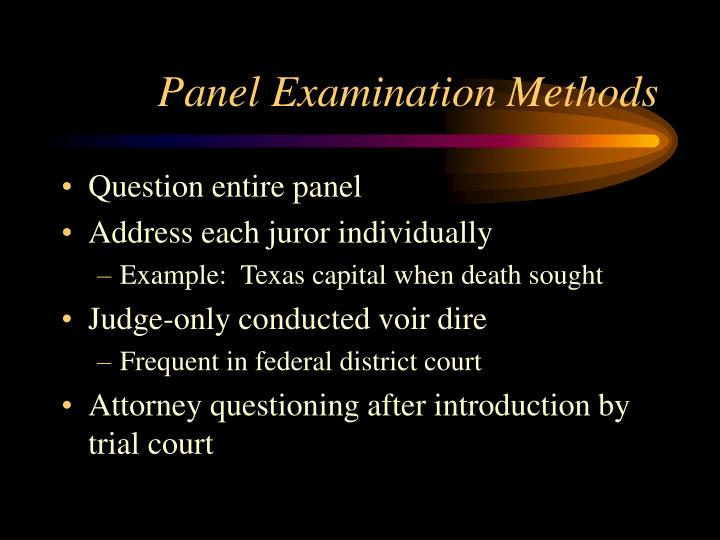 Panel Examination Methods