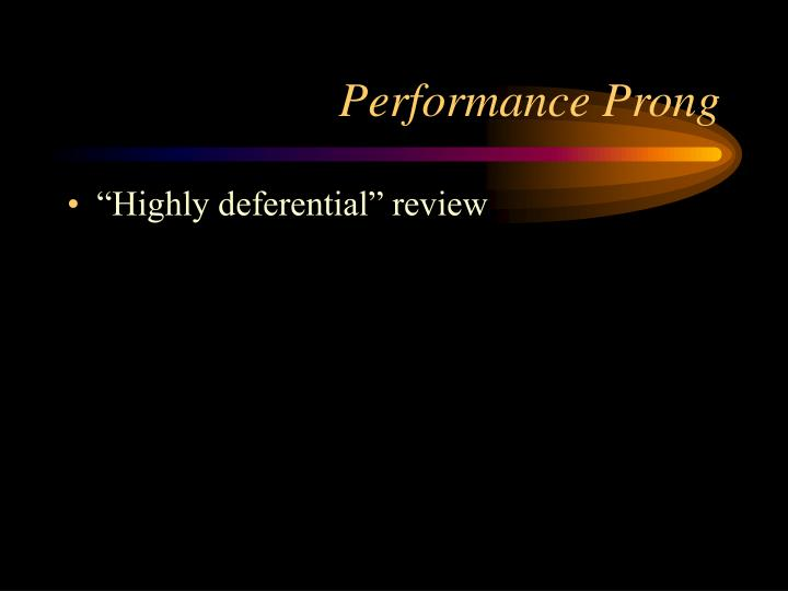 Performance Prong