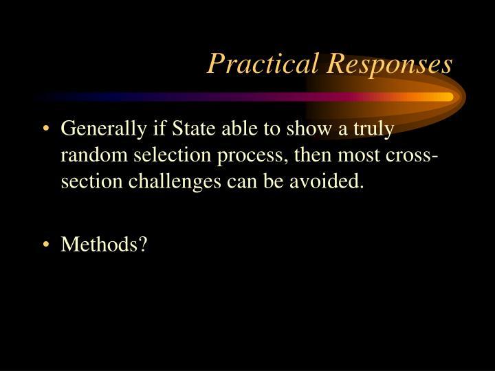 Practical Responses