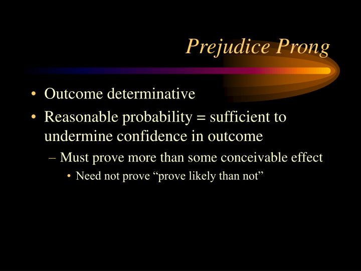 Prejudice Prong