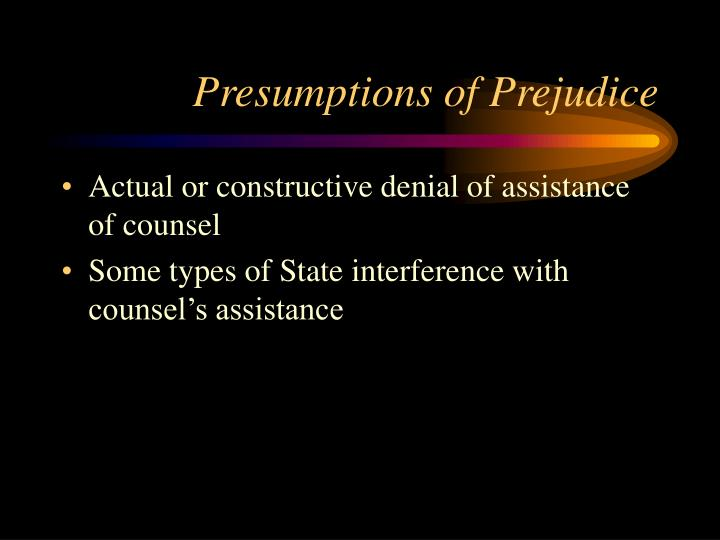 Presumptions of Prejudice