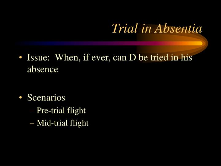 Trial in Absentia