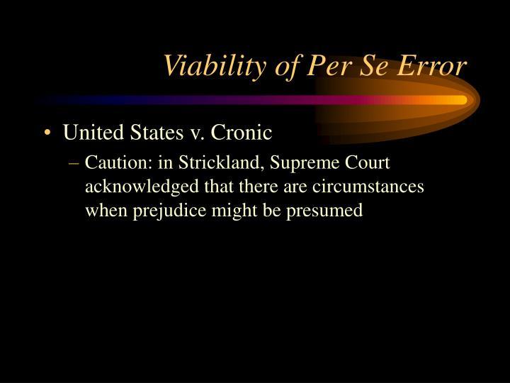 Viability of Per Se Error