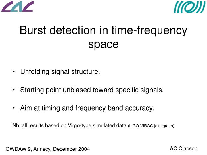 Burst detection in time frequency space