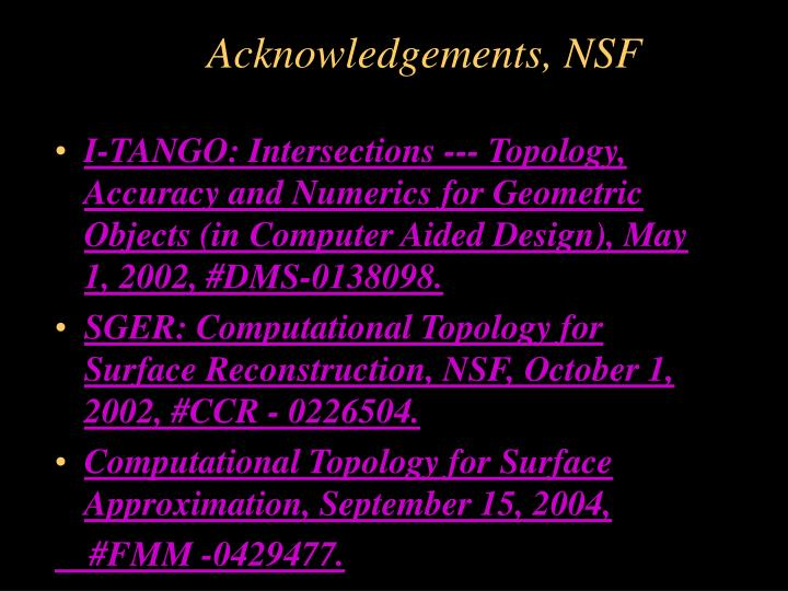 Acknowledgements, NSF