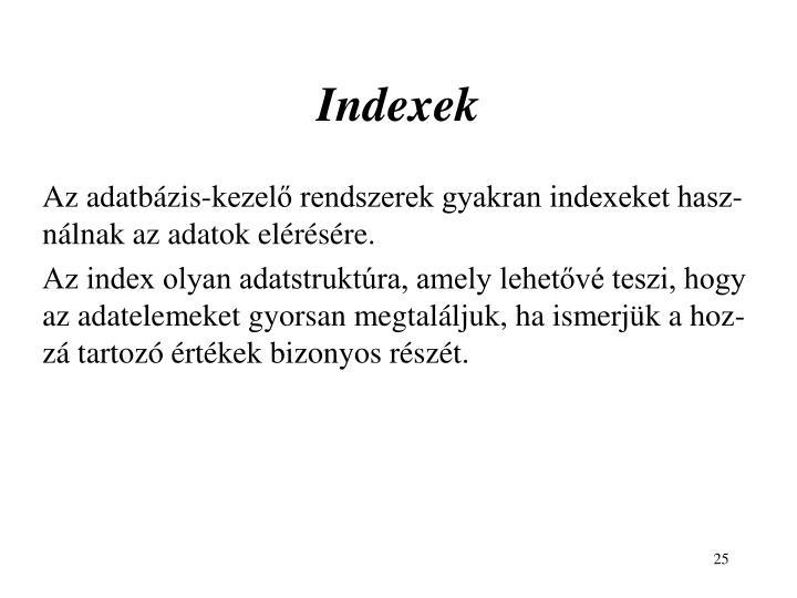 Indexek