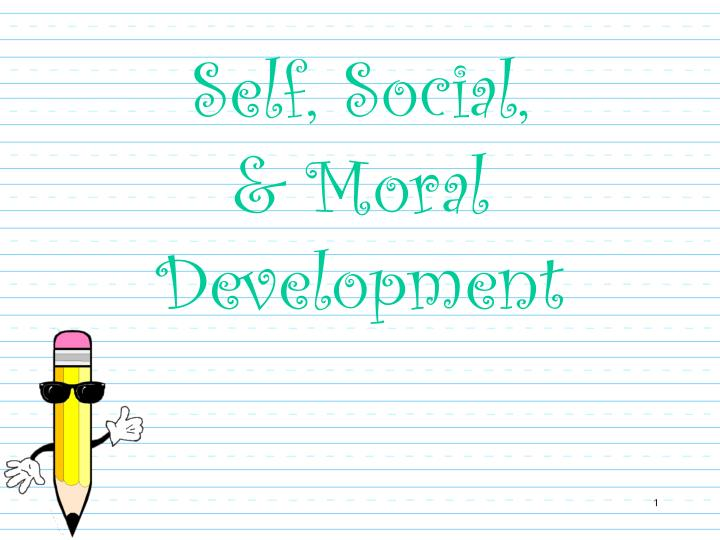 Self social moral development