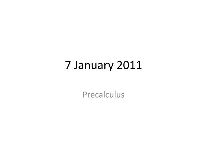7 january 2011