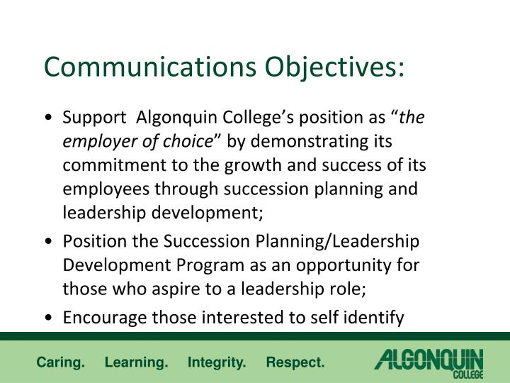 Communications Objectives: