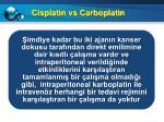 cisplatin vs carboplatin